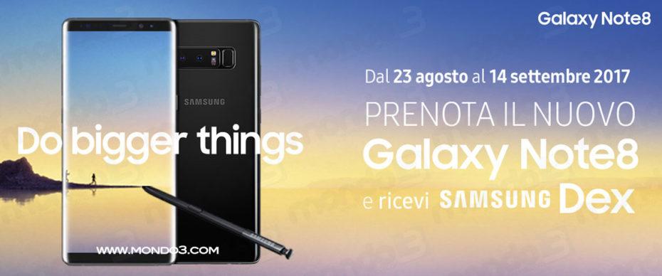 Galaxy Note8: promo prenotazione e preordine con Samsung Dex gratis